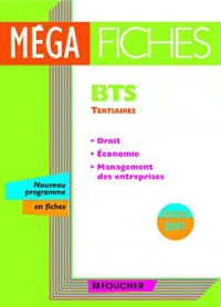 Philippe Farcet et Dominique Lemoine - Droit, Economie, Management des entreprises BTS Nouveau programme 2011.