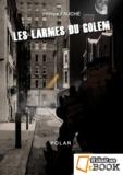 Philippe Fauché - Les larmes du golem.