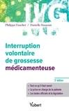 Philippe Faucher et Danielle Hassoun - Interruption volontaire de grossesse médicamenteuse.