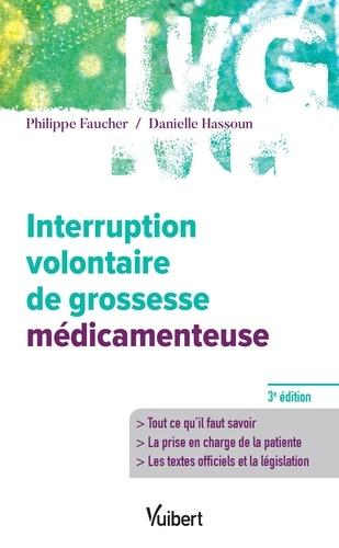 Interruption volontaire de grossesse médicamenteuse 3e édition