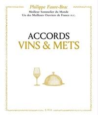 Philippe Faure-Brac - Accords Vins & Mets.