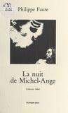 Philippe Faure - Nuit de michel-ange.