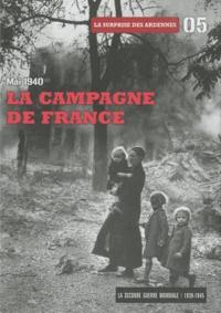 Philippe Faverjon - La Seconde Guerre mondiale - Tome 5, Mai 1940 la campagne de France : La surprise des Ardennes. 1 DVD