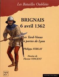 Philippe Ferlay - La bataille de Brignais - 6 avril 1362.