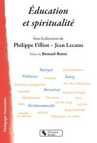 Philippe Filliot et Jean Lecanu - Education et spiritualité.