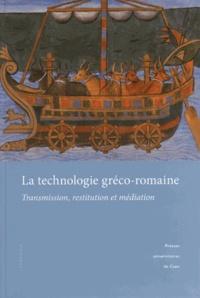 Ucareoutplacement.be La technologie gréco-romaine - Transmission, restitution et médiation Image