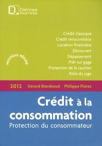 Philippe Flores et Gérard Biardeaud - Crédit à la consommation - Protection du consommateur.