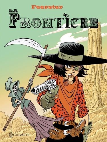 Philippe Foerster - La frontière.
