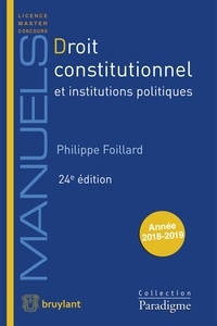 Philippe Foillard - Droit constitutionnel et institutions politiques.