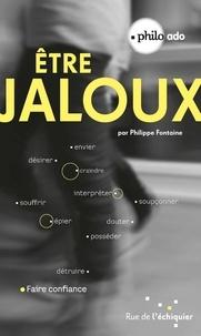 Philippe Fontaine - Etre jaloux.