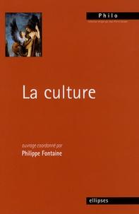 Philippe Fontaine - La culture.