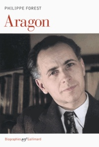 Philippe Forest - Aragon.