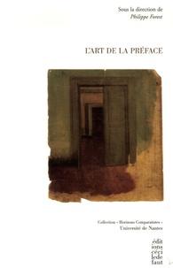 Philippe Forest et Pierre Masson - L'Art de la préface.