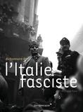Philippe Foro - Dictionnaire de l'Italie fasciste.