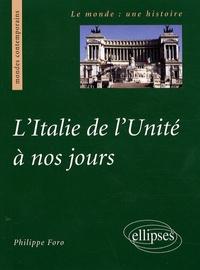 Philippe Foro - L'Italie de l'Unité à nos jours.