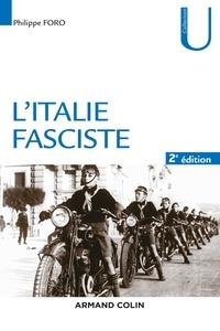 Philippe Foro - L'Italie fasciste.