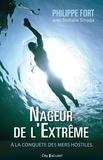 Philippe Fort - Nageur de l'extrême.