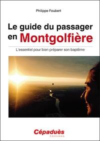 Le guide du passager en montgolfière - Lessentiel pour bien préparer son baptême.pdf
