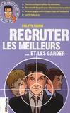Philippe Fourny - Recruter les meilleurs - ... et les garder.