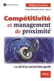 Philippe Fourteau - Compétitivité et management de proximité - La clé d'un secret bien gardé.