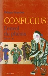 Philippe Franchini - Confucius - t.I - L'Envol du phenix.