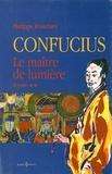 Philippe Franchini - Confucius - t.II - Le Maître de lumière.