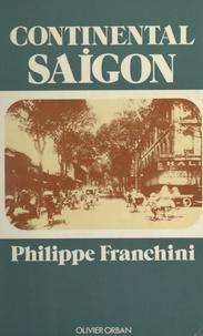 Philippe Franchini et Marc Charuel - Continental Saigon.