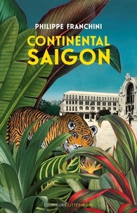 Philippe Franchini - Continental Saigon.