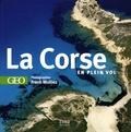Philippe Franchini - La Corse en plein vol.