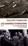 Philippe Franchini - Les Guerres d'Indochine - Tome 2.