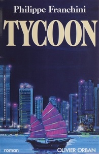 Philippe Franchini - Tycoon.