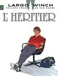 Philippe Francq et Jean Van Hamme - Largo Winch Tome 1 : L'Héritier.