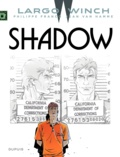 Philippe Francq et Jean Van Hamme - Largo Winch Tome 12 : Shadow.