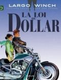 Philippe Francq et Jean Van Hamme - Largo Winch Tome 14 : La Loi du dollar.