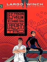 Philippe Francq et Jean Van Hamme - Largo Winch Tome 15 : Les trois yeux des gardiens du Tao.