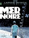 Philippe Francq et Jean Van Hamme - Largo Winch Tome 17 : Mer noire.