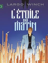 Philippe Francq et Eric Giacometti - Largo Winch Tome 21 : L'étoile du matin - Edition documentée.