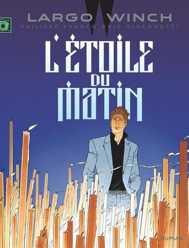 Largo Winch L étoile Du Matin