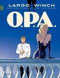 Philippe Francq et Jean Van Hamme - Largo Winch Tome 3 : OPA.