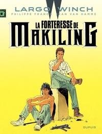 Philippe Francq et Jean Van Hamme - Largo Winch Tome 7 : La forteresse de Makiling.