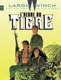 Philippe Francq et Jean Van Hamme - Largo Winch Tome 8 : L'Heure du tigre.