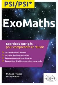 Histoiresdenlire.be ExoMaths PSI/PSI* - Exercices corrigés pour comprendre et réussir Image