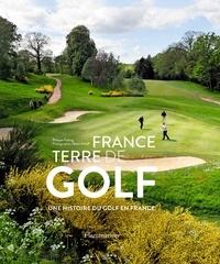 France, terre de golf - Une histoire du golf en France.pdf
