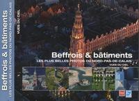 Beffrois & bâtiments - Les plus belles photos du Nord-Pas-de-Calais.pdf