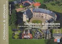 Philippe Frutier - Châteaux & abbayes - Les plus belles photos du Nord-Pas-de-Calais.
