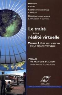 Philippe Fuchs et Bruno Arnaldi - Le traité de la réalité virtuelle - Volume 4, Les applications de la réalité virtuelle.