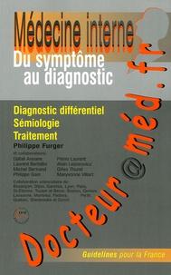 Philippe Furger - Docteur@méd.fr - Du symptôme au diagnostic.