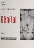 Philippe G. Bittar - Génital.