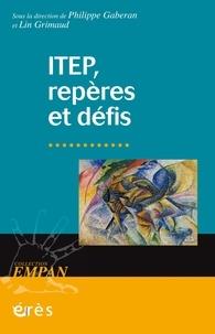 Philippe Gaberan et Lin Grimaud - ITEP, repères et défis.