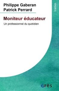 Philippe Gaberan - Moniteur éducateur - Un professionnel du quotidien.